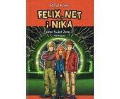 Szczegóły książki FELIX, NET I NIKA ORAZ ŚWIAT ZERO 2 - ALTERNAUCI