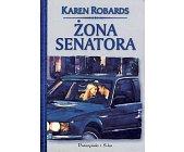 Szczegóły książki ŻONA SENATORA