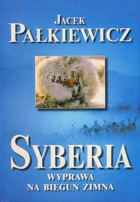 SYBERIA, WYPRAWA NA BIEGUN ZIMNA