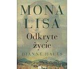 Szczegóły książki MONA LISA ODKRYTE ŻYCIE