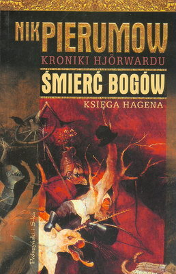 KRONIKI HJORWARDU - ŚMIERĆ BOGÓW - KSIĘGA HAGENA