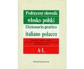 Szczegóły książki PODRĘCZNY SŁOWNIK WŁOSKO - POLSKI, 2 TOMY