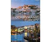 Szczegóły książki ODKRYWANIE EUROPY - WIELKA KSIĘGA PODRÓŻY