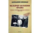 Szczegóły książki NAJLEPSZY SOJUSZNIK HITLERA