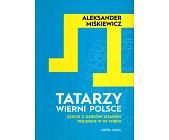 Szczegóły książki TATARZY WIERNI POLSCE