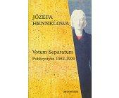 Szczegóły książki VOTUM SEPARATUM - PUBLICYSTYKA 1982 - 1999