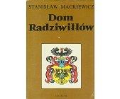 Szczegóły książki DOM RADZIWIŁŁÓW