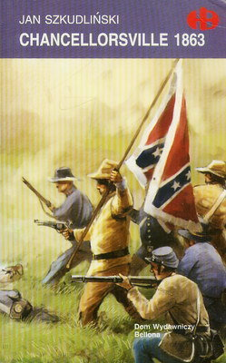 CHANCELLORSVILLE 1863 (HISTORYCZNE BITWY)