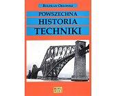 Szczegóły książki POWSZECHNA HISTORIA TECHNIKI