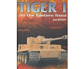 Szczegóły książki TIGER I - ON THE EASTERN FRONT