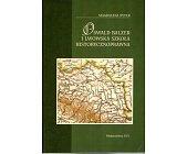 Szczegóły książki OSWALD BALZER I LWOWSKA SZKOŁA HISTORYCZNOPRAWNA