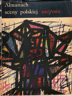 ALMANACH SCENY POLSKIEJ 1962/1963