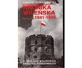 Szczegóły książki KRONIKA WILEŃSKA 1941 - 1945