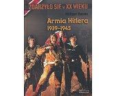 Szczegóły książki ARMIA HITLERA 1939-1945