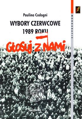 WYBORY CZERWCOWE 1989 ROKU