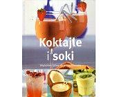 Szczegóły książki KOKTAJLE I SOKI