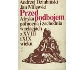 Szczegóły książki PRZED PODBOJEM ...
