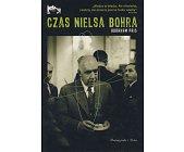 Szczegóły książki CZAS NIELSA BOHRA