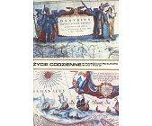 Szczegóły książki ŻYCIE CODZIENNE W PODRÓŻACH PO EUROPIE W XVI I XVII W.