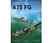 Szczegóły książki 475 FG 1943-1945 - MINIATURY LOTNICZE NR 16