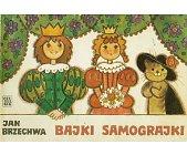 Szczegóły książki BAJKI SAMOGRAJKI