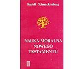Szczegóły książki NAUKA MORALNA NOWEGO TESTAMENTU