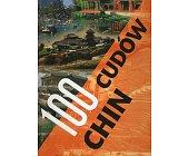 Szczegóły książki 100 CUDÓW CHIN