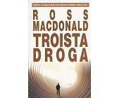 Szczegóły książki TROISTA DROGA
