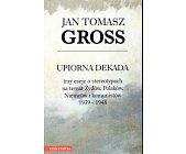 Szczegóły książki UPIORNA DEKADA