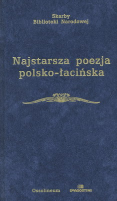 NAJSTARSZA POEZJA POLSKO - ŁACIŃSKA (OD POŁOWY XVI WIEKU)