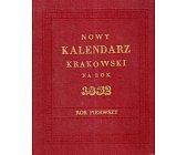 Szczegóły książki NOWY KALENDARZ KRAKOWSKI NA ROK 1832 - ROK PIERWSZY