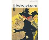 Szczegóły książki KLASYCY SZTUKI - TOULOUSE-LAUTREC