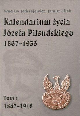 KALENDARIUM ŻYCIA JÓZEFA PIŁSUDSKIEGO 1867-1935 (KOMPLET 4-TOMOWY)