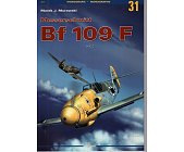 Szczegóły książki MESSRSCHMITT BF 109 F VOL 1