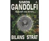 Szczegóły książki BILANS STRAT. NADSZEDŁ CZAS TERRORU