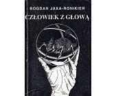 Szczegóły książki CZŁOWIEK Z GŁOWĄ