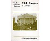 Szczegóły książki MIĘDZY DNIEPREM A TYBREM