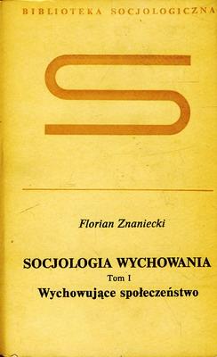 SOCJOLOGIA WYCHOWANIA - 2 TOMY