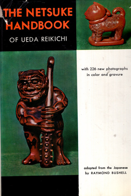 THE NETSUKE HANDBOOK OF UEDA REIKICHI