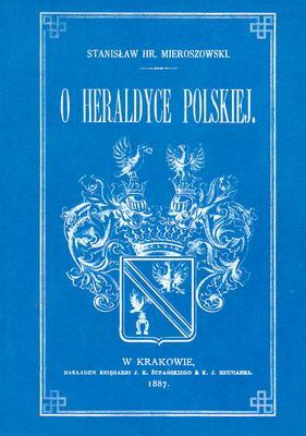 O HERALDYCE POLSKIEJ