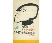 Szczegóły książki FIGA Z MAKIEM Z PASTERNAKIEM LEONEM