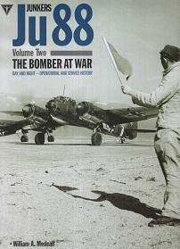 JU 88 THE BOMBER AT WAR VOL 2