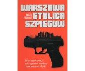 Szczegóły książki WARSZAWA STOLICA SZPIEGÓW