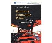 Szczegóły książki KONTRASTY MIGRACYJNE POLSKI