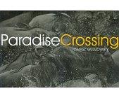 Szczegóły książki PARADISE CROSSING