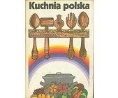 Szczegóły książki KUCHNIA POLSKA