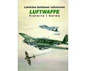 Szczegóły książki LOTNICTWO BOMBOWE I SZTURMOWE LUFTWAFFE