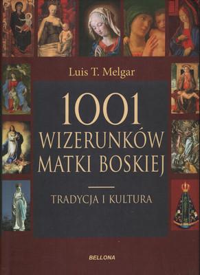 1001 WIZERUNKÓW MATKI BOSKIEJ
