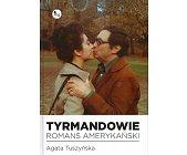 Szczegóły książki TYRMANDOWIE. ROMANS AMERYKAŃSKI