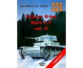 Szczegóły książki VICKERS 6-TON MARK E/F VOL.II. TANK POWER VOL.LXXXV